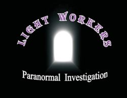Light Workers Paranormal Investigations
